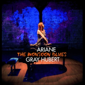 THE MONSOON BLUES Ariane Grau Hubert